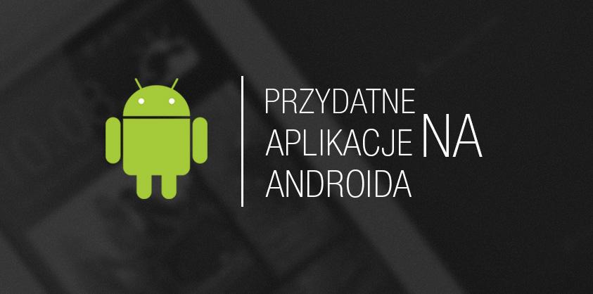fajne-aplikacje-na-androida